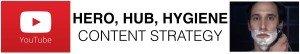 Hero, hub, hygiene