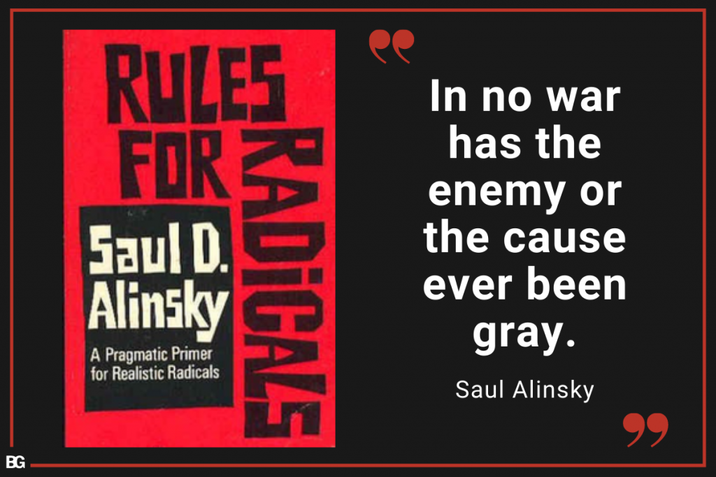 Quote from the book Rules for Radicals by Saul Alinsky